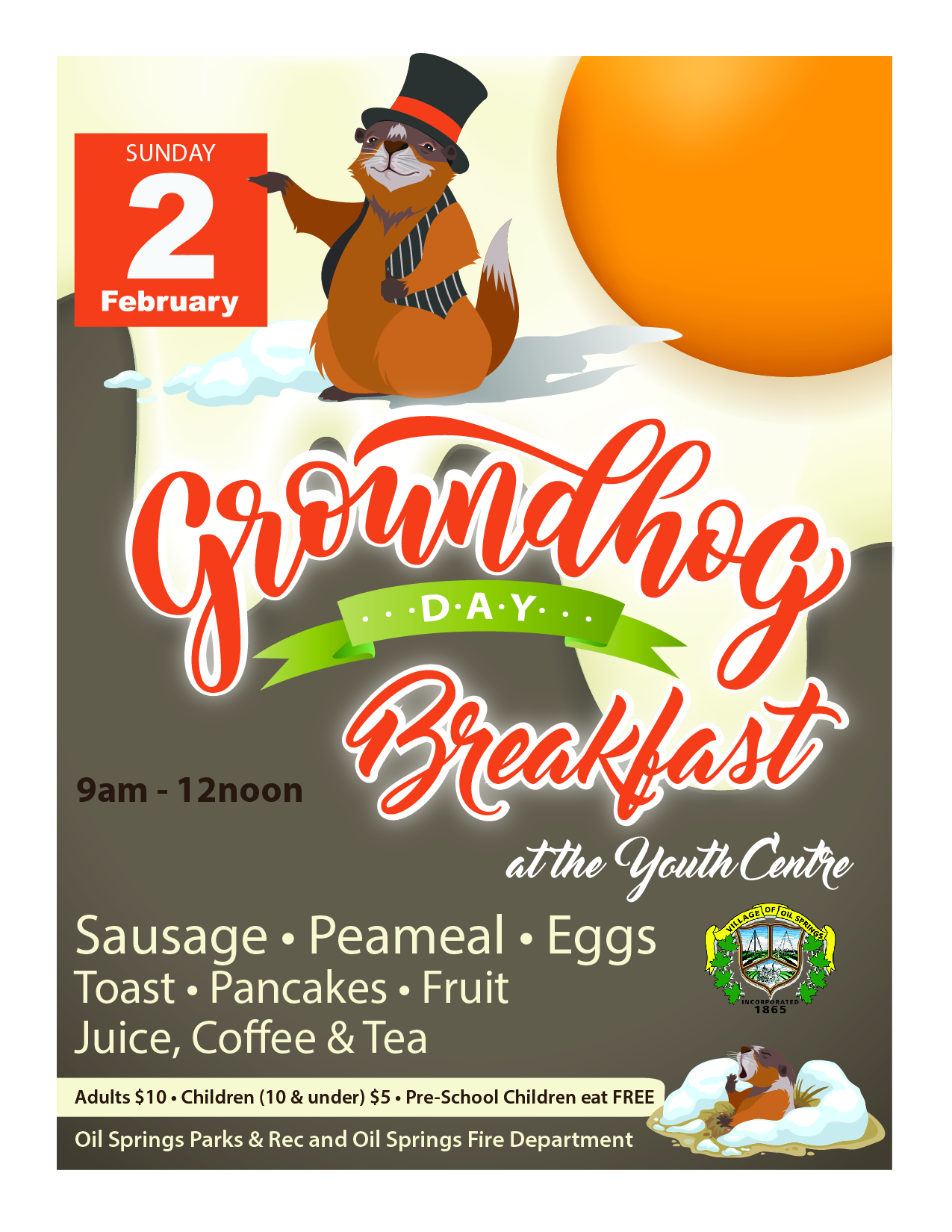 GROUNDHOG DAY BREAKFAST @ Oil Springs Youth Centre